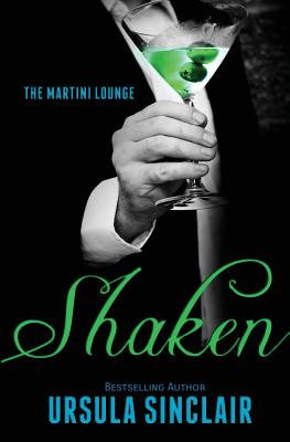 Click for more detail about Shaken: Young Guns Book 1.5 (The Martini Lounge) (Volume 1) by Ursula Sinclair