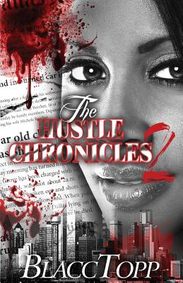 Click for more detail about The Hustle Chronicles 2 by Blacc Topp