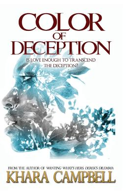 Click for more detail about Color of Deception by Khara Campbell
