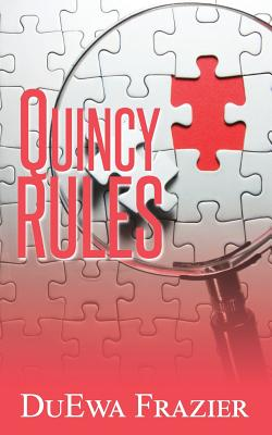 Click for more detail about Quincy Rules by DuEwa M. Frazier
