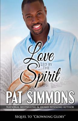 Click for more detail about Love Led By The Spirit (Restore My Soul) (Volume 3) by Pat Simmons