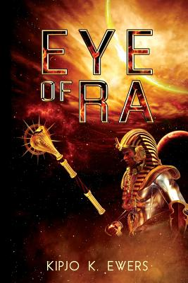 Click for more detail about Eye of Ra by Kipjo K. Ewers