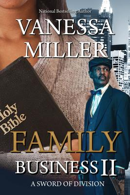 Click for more detail about Family Business II: A Sword of Division (Volume 2) by Vanessa Miller