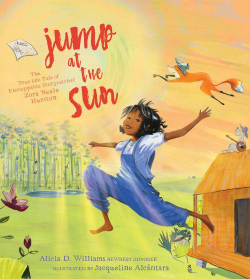 Book Cover: Jump at the Sun by Alicia D. Williams, Illustrated by Jacqueline Alcantara
