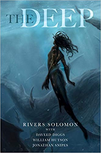 Click for more detail about The Deep by Rivers Solomon