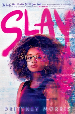 Click for more detail about Slay by Brittney Morris