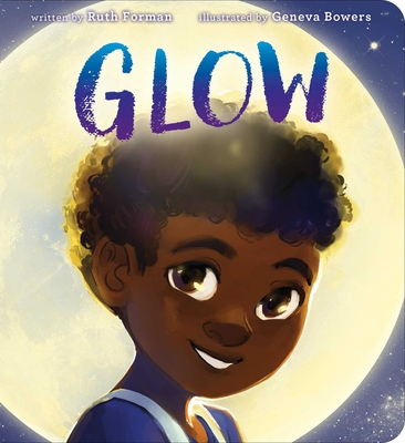 Click for more detail about Glow by Ruth Forman