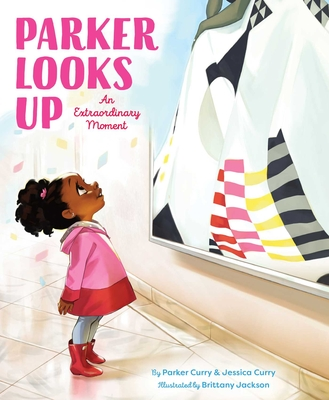 Click for more detail about Parker Looks Up: An Extraordinary Moment by Parker Curry and Jessica Curry
