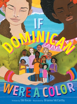 Click for more detail about If Dominican Were a Color by Sili Recio