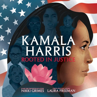 Click for more detail about Kamala Harris: Rooted in Justice by Nikki Grimes