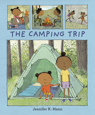 Click for more detail about The Camping Trip by Jennifer K. Mann