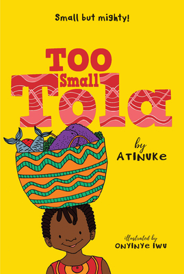 Book Cover Too Small Tola by Atinuke