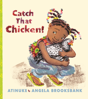 Book Cover Catch That Chicken! by Atinuke