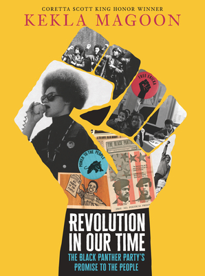 Book Cover Revolution in Our Time: The Black Panther Party's Promise to the People by Kekla Magoon
