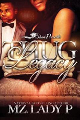 book cover Thug Legacy: I am my Father's Son by Mz. Lady P