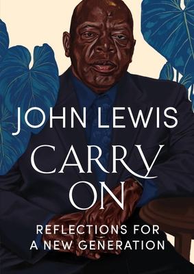 Click for more detail about Carry on: Reflections for a New Generation by John Lewis