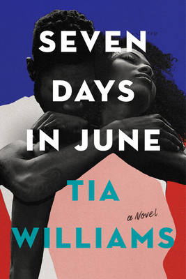 Click for more detail about Seven Days in June by Tia Williams
