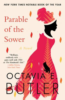 Click for more detail about Parable of the Sower by Octavia Butler