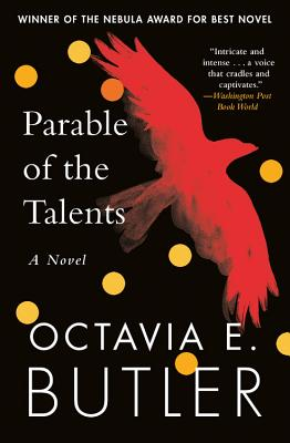 Click for more detail about Parable of the Talents by Octavia Butler