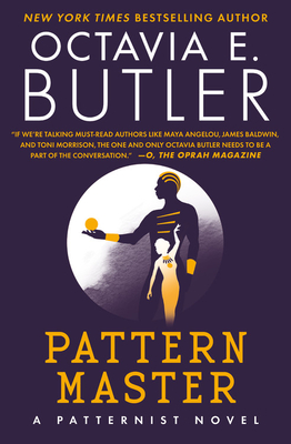 Click for more detail about Patternmaster by Octavia Butler