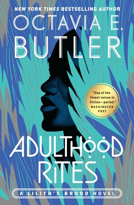 Click for more detail about Adulthood Rites by Octavia Butler