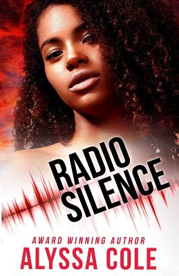 Click for more detail about Radio Silence (Off the Grid, Book 1) by Alyssa Cole