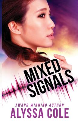 Click for more detail about Mixed Signals (Off the Grid, Book 3) by Alyssa Cole