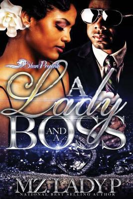Click for more detail about A Lady and a Boss by Mz. Lady P
