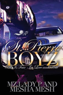 Book Cover St. Pierre Boyz by Mz. Lady P and Mesha Mesh