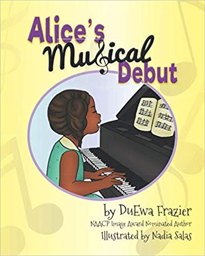 Click for more detail about Alice's Musical Debut by DuEwa M. Frazier