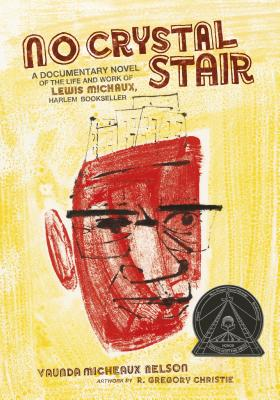 Click for more detail about No Crystal Stair by Vaunda Micheaux Nelson