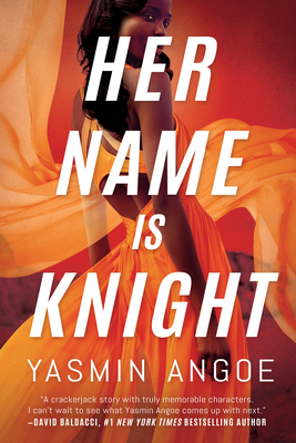 Book Cover Her Name Is Knight by Yasmin Angoe