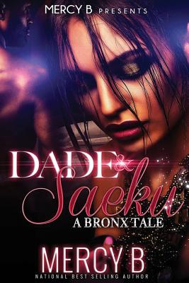 Click for more detail about Dade and Saeku: A Bronx Tale by Mercy B.