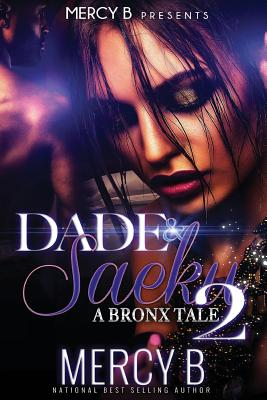 Click for more detail about Dade and Saeku: A Bronx Tale 2 by Mercy B.