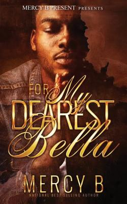 Click for more detail about For My Dearest Bella + Sincerely Maria: The Prequel by Mercy B.