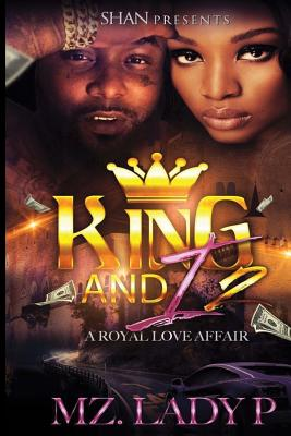 Click for more detail about King and I 2: A Royal Love Affair (Volume 2) by Mz. Lady P
