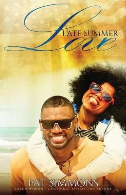 Click for more detail about Late Summer Love (Perfect Chance at Love) (Volume 2) by Pat Simmons