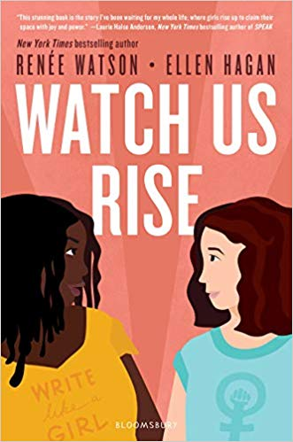 Click for more detail about Watch Us Rise by Renée Watson and Ellen Hagan