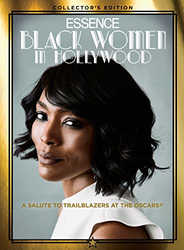 Click for more detail about ESSENCE Black Women in Hollywood: A Salute to Trailblazers at the Oscars by Editors of Essence Magazine