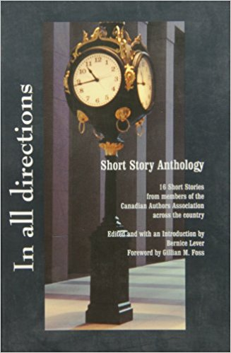 Click for more detail about In all directions: 16 short stories from members of the Canadian Authors Association across the country by Yvonne Blackwood