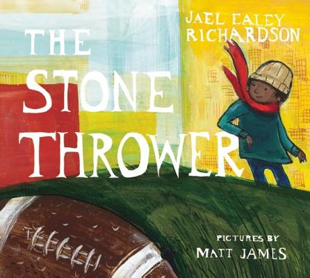Click for more detail about The Stone Thrower by Jael Richardson