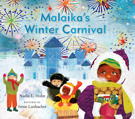 Click for more detail about Malaika's Winter Carnival by Nadia L. Hohn