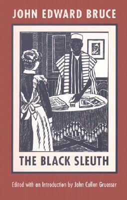 Click for a larger image of The Black Sleuth (Northeastern Library of Black Literature)