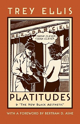 Click for more detail about Platitudes (Northeastern Library of Black Literature) by Trey Ellis