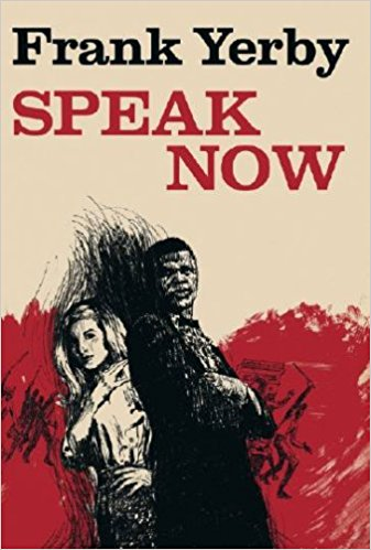 Click for more detail about Speak Now by Frank Yerby