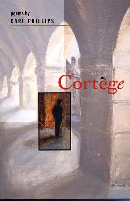 Click for more detail about Cort�Ge: Poems by Carl Phillips