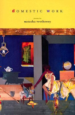 Book Cover Domestic Work: Poems by Natasha Trethewey