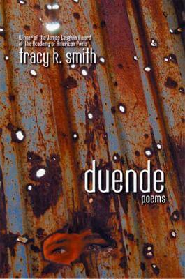 Click for more detail about Duende: Poems by Tracy K. Smith