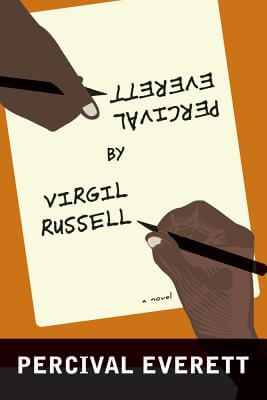 Click for more detail about Percival Everett By Virgil Russell: A Novel by Percival Everett