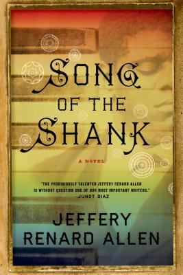 Click for a larger image of Song Of The Shank: A Novel